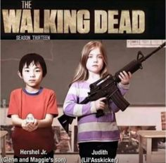 Is this fucking real? I get Judith. But fucking Hershel? Horrible name choice. Seriously??? This can't be fucking real... please don't be real.