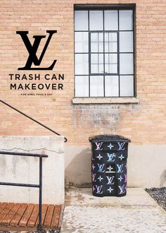 Louis Vuitton + The House That Lars Built Trash Can Makeover