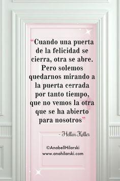 Cuando la puerta de la felicidad se cierra, otra puerta se abre, pero algunas veces miramos tanto tiempo a aquella puerta que se cerró, que no vemos la que se ha abierto frente a nosotros #frases #negocio #felicidad