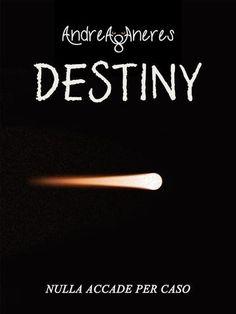 Prezzi e Sconti: #Destiny nulla accade per caso.  ad Euro 0.99 in #Andrea aneres #Book thriller