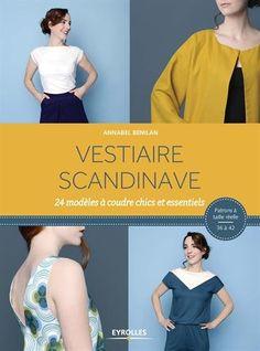 Vestiaire scandinave : 25 modèles à coudre chics et essentiels de Annabel Benilan http://www.amazon.fr/dp/2212141017/ref=cm_sw_r_pi_dp_eyfDvb12D9H27