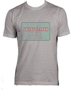 I Swing Dance Naked (Do You?) Adult Male (Mens Fit) Super Soft T-Shirt SILVER LARGE