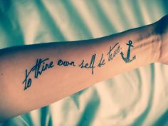 To Thine Own Self Be True & Anchor tattoo