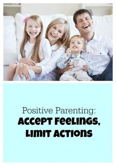 Accept Feelings, Limit Actions | Creative Child