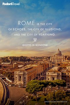 Have you been to Rome?