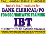 Banking P.O,Clerical and SSC are one very Competitive Exams for banking jobs. Here are many renowned institutes who train students with all latest and qualified techniques which help to rank well in these tests. IBT INDIA is one famed institute with proven result in this sector.