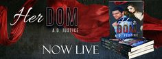 Drue's Random Chatter: RELEASE BLITZ -  Her Dom by A.D. Justice