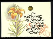 """""""Nothing is small in the service of God"""" St. Francis deSales"""