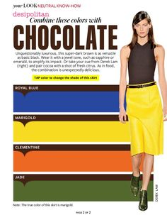 What to wear with chocolate brown