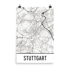 Stuttgart Map, Stuttgart Art, Stuttgart Print, Stuttgart Germany Poster, Stuttgart Wall Art, Map of Stuttgart, Stuttgart Gift, Decor, Map