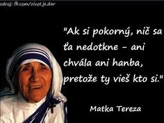 Mother Teresa, True Words, Picture Quotes, Feel Good, Quotations, Dreaming Of You, Bible, God, Humor