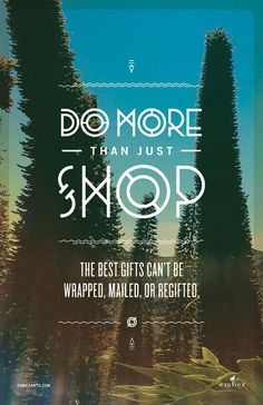 Do More Than Just Shop - Black Friday Campaign by Cody Small, via Behance Typography Love, Lettering, Christmas Campaign, Minimalist Quotes, Working In Retail, Just Shop, Black Friday Shopping, Visual Display, Inspire Me