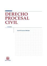 Derecho procesal civil / José Mª Asencio Mellado.    3ª ed.     Tirant lo Blanch, 2015