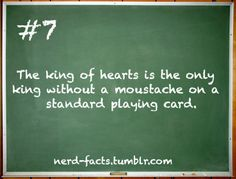Nerd+Facts+Tumblr | ... fact #fact of the day #facts #nerd facts #mustache #playing cards