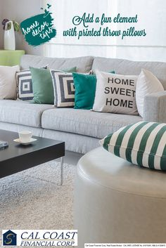Quirk up your couch with these printed throw pillows! They add an element of fun to the regular setup. #CalCoastFinancialCorp #Home #HomeDecorTips