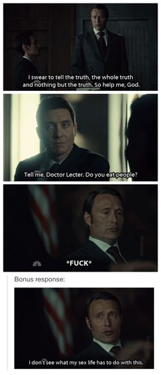 Hannibal humor | Hannibal, courtroom, Do you eat people?