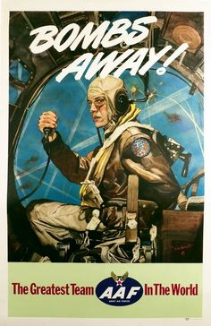 """Bombs Away"" by C.C. Beall, 1944; used as artwork for a WWII Air Force Poster. The model is the artist's son Charles Beall, posing as a B-17G Flying Fortress pilot in full uniform seen in the middle of a daring air raid mission, behind enemy lines. https://www.google.co.uk/search?q=Bombs+Away%22+by+C.C.+Beall&biw=1366&bih=622&source=lnms&tbm=isch&sa=X&ei=QsndVMKbJcn1UraTgZgL&ved=0CAYQ_AUoAQ"