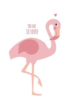 Poster flamingo - You are so loved door Eef Lillemor Flamingo Art, Pink Flamingos, Party Friends, Love Posters, Pinup Art, Illustration, Decoration Design, Everything Pink, My Spirit Animal