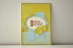 Happymade You make me smile Verve stamps Cheery Lynn Wild Rose Studio Sizzix