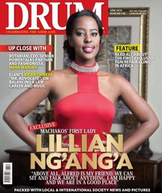 On our cover this month is Machakos Countys First Lady Lillian Nganga who opens up about her relationship with Governor Alfred Mutua. Lillian talks about how they met the causes shes taken on as the First Lady backlash when people found out about her relationship with Dr. Mutua her upbringing hobbies and future. In our feature After the Cut read all about the first African clinic that exclusively carries out FGM repair surgeries for victims whove undergone the cut.   Men turn to our Fashion…