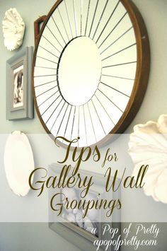 DIY Wall Art Idea - Gallery Wall Groupings! | A Pop of Pretty: Canadian Decorating Blog