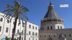 Ziemia Święta  cz.1 - Nazaret, Betlejem, Judea