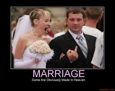 Demotivational Posters - Marriage (13)