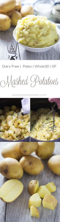 Dairy Free Mashed Potatoes - creamy and delicious with no butter! (gluten free, paleo, Whole30, dairy free)