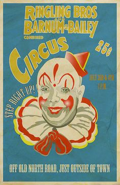 Ringling Bros Barnum-Bailey Circus poster...I remember we would go to Memphis to see the circus!