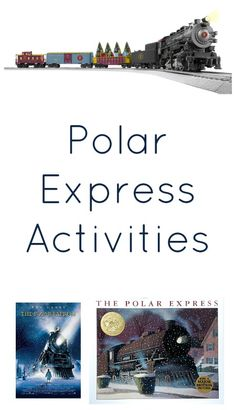 Polar Express Activities...ideas for family night, school activities, classroom parties or a homeschool theme