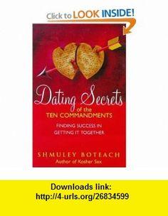 Dating Secrets of the Ten Commandments (9780340735657) Shmuel Boteach , ISBN-10: 0340735651  , ISBN-13: 978-0340735657 ,  , tutorials , pdf , ebook , torrent , downloads , rapidshare , filesonic , hotfile , megaupload , fileserve