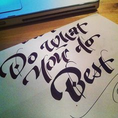 Do what You do best #calligraphy