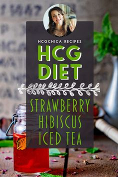Phase 2 hCG Protocol Drink Recipe: Strawberry Hibiscus Iced Tea - 13 calories - hcgchicarecipes.com - fruit drink - hcg diet phase 2 recipe hcg diet p2 recipe hcg protocol cold drink idea hcg diet cold beverage recipe hcg diet strawberry recipe hcg diet hibiscus recipe hcg diet refresher recipe hcg diet refreshment recipe