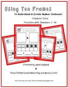 Using Ten Frames to Create and Understand Number Sentences: Numbers 1 to 10.