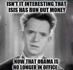 Isn't it interesting that ISIS has run out of money now that Obama is no longer in office? Truth Hurts, It Hurts, Liberal Logic, Liberal Hypocrisy, Socialism, Fiction, Thing 1, Conservative Politics, Political Views