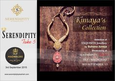 Check out the Kimaya's Collection at Serendipity Take 5 at DLF Magnolias Club on 3rd September 2015