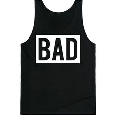 Look Human Black 'Bad' Tank ($18) ❤ liked on Polyvore featuring tops, graphic tanks, graphic tank tops and graphic tops