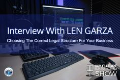Interview with LEN GARZA #BusinessStructure #GarzaLaw #LenGarza Hi, and welcome to the show! On today's My Future Business Show I have the pleasure of talking with Founding Partner at Garza Law LLC, Len Garza talking about how start-ups, entrepreneurial entities and small businesses need to select the correct business structure. For context, Len is an entrepreneurial corporate attorney focusing on start-up companies, emerging companies, and the middle-market. He helps structure businesses to… On Today, Public Relations, Insight, How To Become, Interview, This Book, Book 1, Future, State University