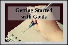 Getting Started with Setting Goals