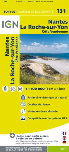 Superb mapping from France's national mapping agency, IGN 131 - Nantes La Roche-sur-Yon Limousin, France National, France Map, Clermont Ferrand, The Gr, Thing 1, Tourist Information, Distinguish Between, Places Of Interest