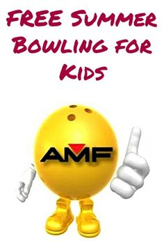 FREE AMF Bowling for Kids this Summer!!