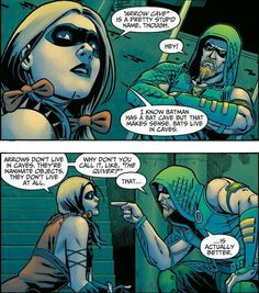 Gotta love Harley Quinn...and when a man admits he's wrong <3 Green Arrow