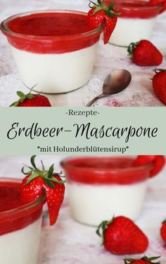 Strawberry mascarpone with elderflower sir . - Recipe: Delicious strawberry mascarpone with elderflower syrup – the purest risk of addiction Des - Desserts Printemps, Desserts In A Glass, Cake Recipes, Dessert Recipes, Bon Dessert, Spring Desserts, Spice Cupcakes, Elderflower, Crockpot Recipes