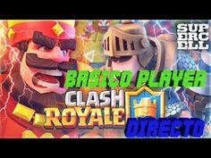 Clash Royale Gameplay Español | Free to play | Let's play Clash Royale |...