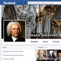 Bach's FB profile. Your friend is celebrating their 330th birthday - write on his wall!