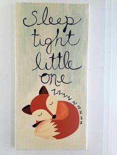 Check out this item in my Etsy shop https://www.etsy.com/listing/476878941/fox-painting-nursery-painting-sleeping