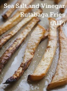 Autoimmune Paleo Sea Salt and Vinegar Rutabaga Fries