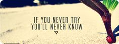 if you never try you'll never know : © 2012 melissainfantino.com