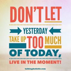 Good morning! Live in the moment and enjoy Thursday! :-)  #mindfulness #motivational