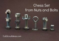 Webelos Craftsman Project: Nuts & Bolts Chess Set | Cub Scout Ideas